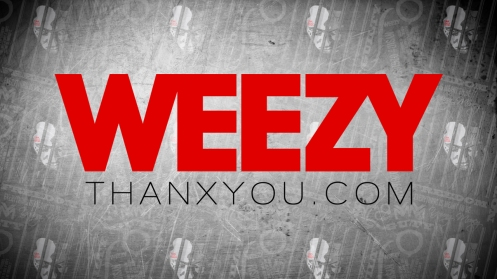 weezy thanx you